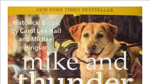 Mike and Thunder Dog: Based on the New York Times Bestseller Thunder Dog, by Michael Hingson and Susy Flory
