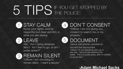 Tips Suggested by Adam Michael Sacks to Keep Yourself Out of Trouble when You get stopped by the Police.
