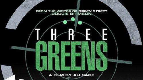 Announcing my next movie: Three Greens.