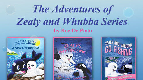 THE ADVENTURES OF ZEALY AND WHUBBA! CREATED BY AWARD WINNING AUTHOR,                 ROE DE PINTO