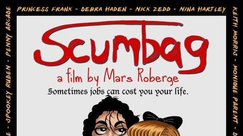 Scumbag (2017)  http://www.imdb.com/title/tt4212752/?ref_=nm_flmg_prd_1  https://www.scumbag-movie.com/