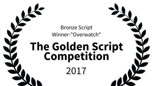 Overwatch-3rd Place in the Golden Script Competition-Glasgow Scotland