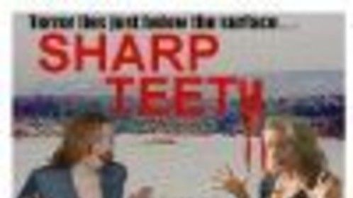 SHARP TEETH indie horror feature film