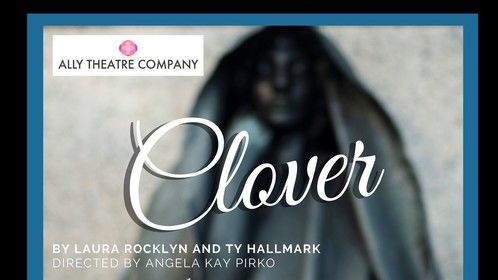"Join us Sept 13-October 28 at Caos on F for the World Premiere of ""Clover""! Photo by Teresa Castracane Graphic Design by Roddy Rasti"