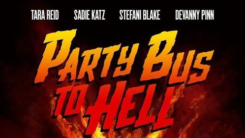 Party Bus To Hell Movie Poster!