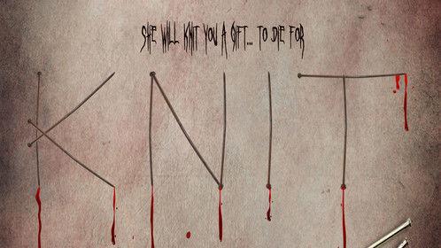 Knit (Supernatural Horror) Feature Film/In Development