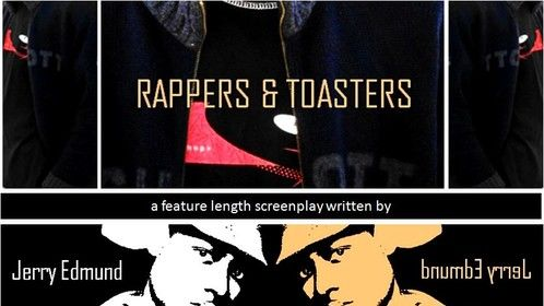Check out my 'Rappers & Toasters' feature length screenplay, synopsis, anticipated cast, and more via https://www.scriptrevolution.com/scripts/rappers-toasters. Enjoy!