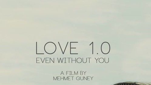 Love 1.0 Even without you. Film poster