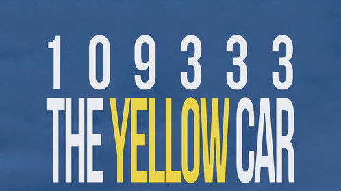 "Movie Poster for ""109333 The Yellow Car"""