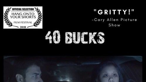 40 Bucks Short Film