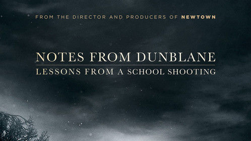 """Notes From Dunblane, Lessons from a School Shooting."""