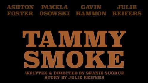"""Tammy Smoke""  After refusing to return to high school Emma is forced to spend a day with her unhinged mother, Tammy Smoke."