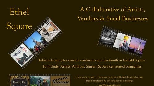 Ethel Square is looking for Artists, Authors and Singers to add to her outside contractors. We are located at the Enfield Square Mall in Enfield CT