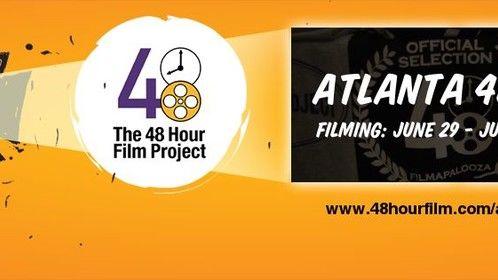Atlanta 48 Hour Film Project June 29 - July 1, 2018