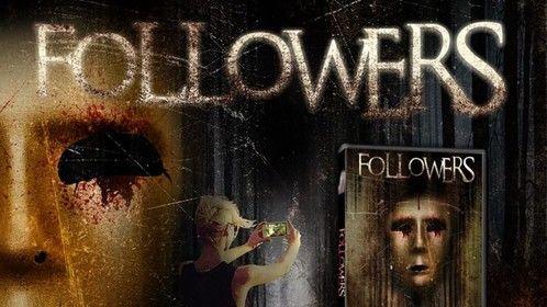 Followers - Social Media Thriller - Available on DVD & Digital everywhere