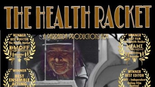 The Health Racket by Parranda Productions