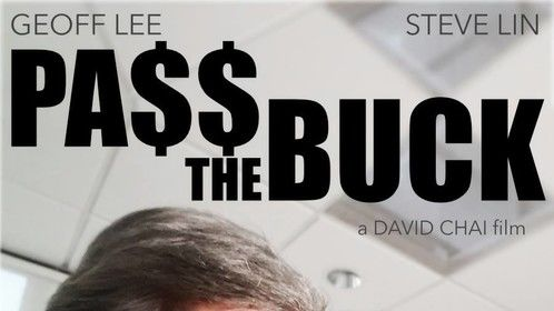 Geoff Lee and Steve Lin - a movie poster made from a selfie, for PASS THE BUCK, an indie short film by David Chai
