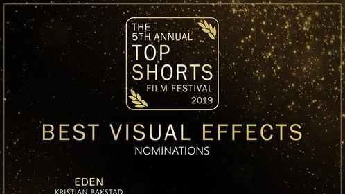 Nominated for best Visual Effects 2019 Top Shorts