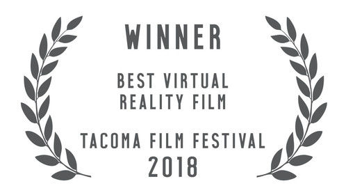 Winner, Best Vr Film Tacoma Film Festival 2018