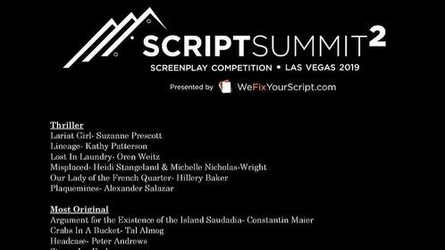 """Thank You to The Script Summit Screenplay Competition 2019 and We Fix Your Script Team for the FINALIST SELECTION (Best Plot) of my Sci-Fi Short Screenplay """"THOSE LAST MOMENTS"""" - https://www.scriptsummit.com/2019finalists?  Also, Huge Thank You to Marla J. Hayes for the support and advice as a Script Consultant for #THOSELASTMOMENTS.   The Script Summit is a festival dedicated to supporting screenwriters. You will have the opportunity to connect with directors, producers, and other writers at the Script Summit Networking Event in Las Vegas. The Summit also hosts Q&A panels, seminars, table reads of selected scripts, an awards dinner, and over $1,500 in cash prizes!  Script Summit Website - https://www.scriptsummit.com/  Script Summit on Facebook - https://www.facebook.com/wefixyourscript/  Script Summit on Twitter - https://twitter.com/ScriptSummit"""