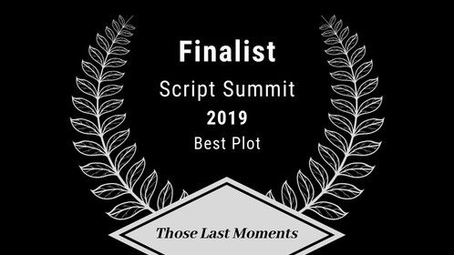 """Thank You to The Script Summit Screenplay Competition 2019 and We Fix Your Script Team for the FINALIST SELECTION (Best Plot) Category for my Sci-Fi Short Screenplay """"THOSE LAST MOMENTS"""" - https://www.scriptsummit.com/2019finalists?  Also, Huge Thank You to Marla J. Hayes for the support and advice as a Script Consultant for #THOSELASTMOMENTS.  The Script Summit is a festival dedicated to supporting screenwriters. You will have the opportunity to connect with directors, producers, and other writers at the Script Summit Networking Event in Las Vegas. The Summit also hosts Q&A panels, seminars, table reads of selected scripts, an awards dinner, and over $1,500 in cash prizes!  Script Summit Website - https://www.scriptsummit.com/  Script Summit on Facebook - https://www.facebook.com/wefixyourscript/  Script Summit on Twitter - https://twitter.com/ScriptSummit"""