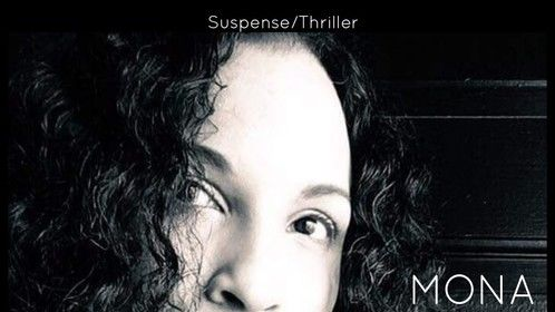 "Suspense - ""MONA""  A stunning but cunning patient escapes from the mental institute, reigning havoc on the small town.  Written by Rico Soul. (Character preference). Investor or film company desired."