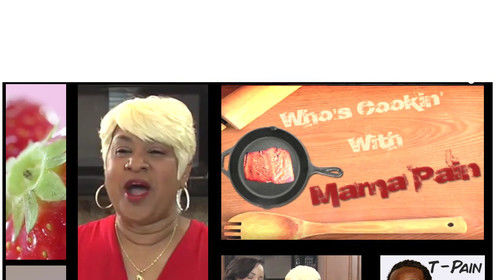 Who'se Cooking With Mama Pain, T-Pain's Mamabear