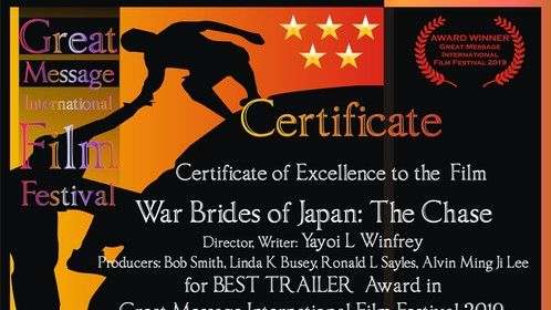 Great Message International Film Festival, Best Trailer Award for 'War Brides of Japan, a docu*memory: The Chase'