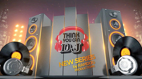 THINK YOU CAN DJ - Game Show genre By Ramsey P. Anderson