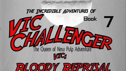 The Incredible Adventures of Vic Challenger  book 7