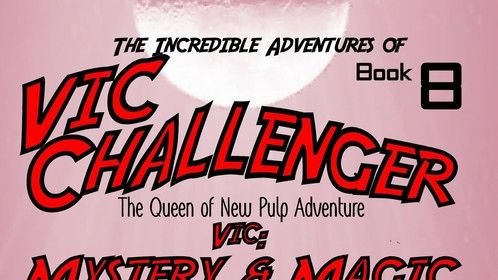 The Incredible Adventures of Vic Challenger   book 8
