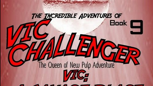 The Incredible Adventures of Vic Challenger  book 9