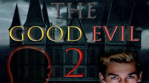 "Promotional Film Poster for season 2 of ""The Good Evil"""