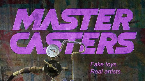 Master Casters, my documentary short film on the resin bootleg toy scene, is now available on Amazon Prime Video!  Link to film--> https://amzn.to/2vOyuiu  Check it out! Hope you dig it!