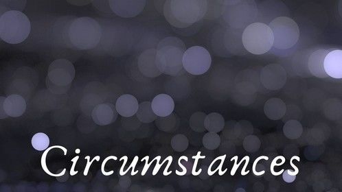 New Short Mystery Read  Circumstances Brief Description - Is it a generational curse or a deranged ex that won't get over a break up? Tori and Justin try to make the best happy memories together, but people, places and circumstances always disturb their peace.