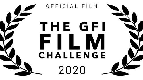 Official laurel for the 2020 GFI Film Challenge - 36 hours, 4 people from different countries, no budget, specific theme and added color interest, up to 5 minute film,.