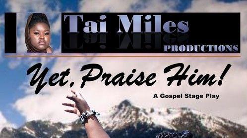 Yet, Praise Him!