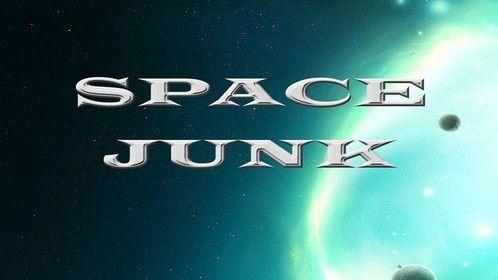 Space Junk- Book 2 of Dar's Adventures in Space