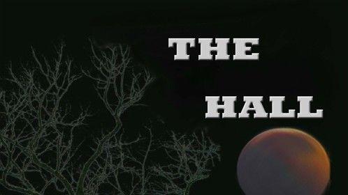 The Hall- supernatural thriller/ horror