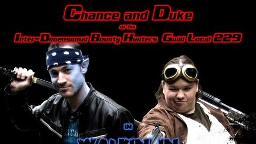 Chance and Duke of the Inter-Dimensional Bounty Hunters Guild Local 229 in Walkin' in Pneumonia Zombieland