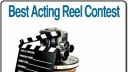 VOte For one of the 10 finalists in our Acting Reel Contest