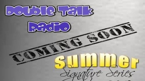 the signature series is coming to double talk radio