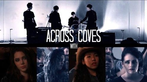 up and coming band, Across Coves new music video