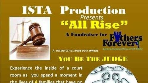 "6/29  6/29: ""All Rise"" Interactive Stage Play"