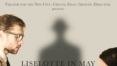 'Liselotte In May' @ The Theater for the New City, 2013