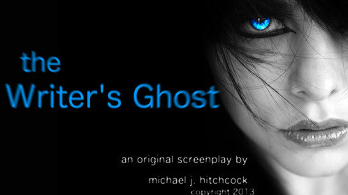 The Writer's Ghost (Banner) - Completed feature length horror screenplay.
