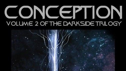 Conception: Volume 2 of the Darkside Trilogy by William Hayashi