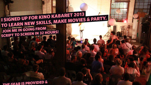 Any film-makers or actors in Sydney - it is not too late to sign up to Kino Kabaret.