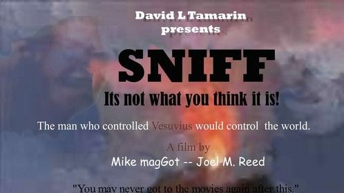 SNIFF film I am producing