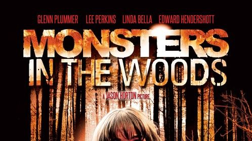 Monsters In The Woods - Theatrical Poster